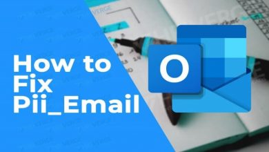 Photo of Things to know 5 Methods to Fix [pii_email_e7ab94772079efbbcb25] error